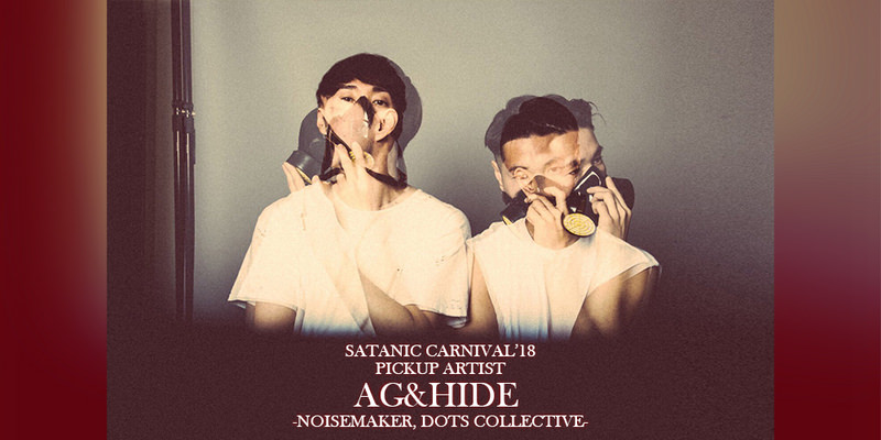 SC'18開催直前! アーティストインタビュー:AG&HIDE -NOISEMAKER, DOTS COLLECTIVE-