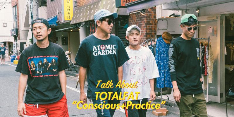 "TOTALFAT ""Conscious+Practice"" INTERVIEW!!"