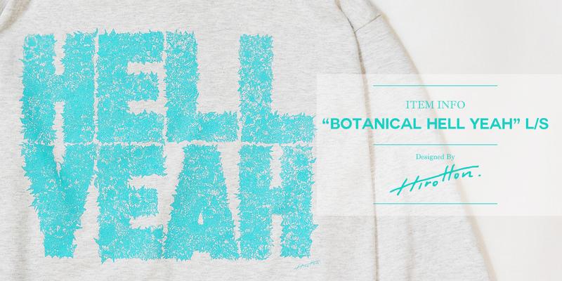 """Botanical HELL YEAH"" L/S Item Info!!"