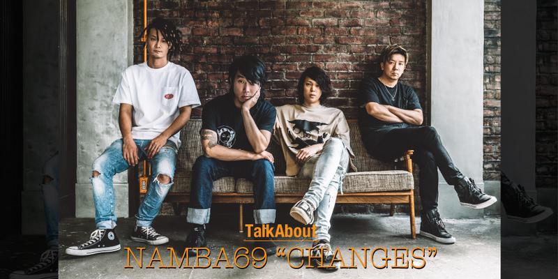 "NAMBA69 ""CHANGES"" INTERVIEW!!"
