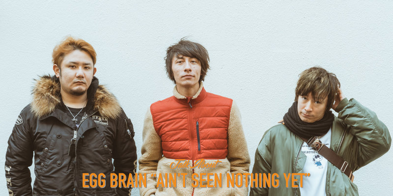 """EGG BRAIN """"AIN'T SEEN NOTHING YET"""" INTERVIEW!!!"""