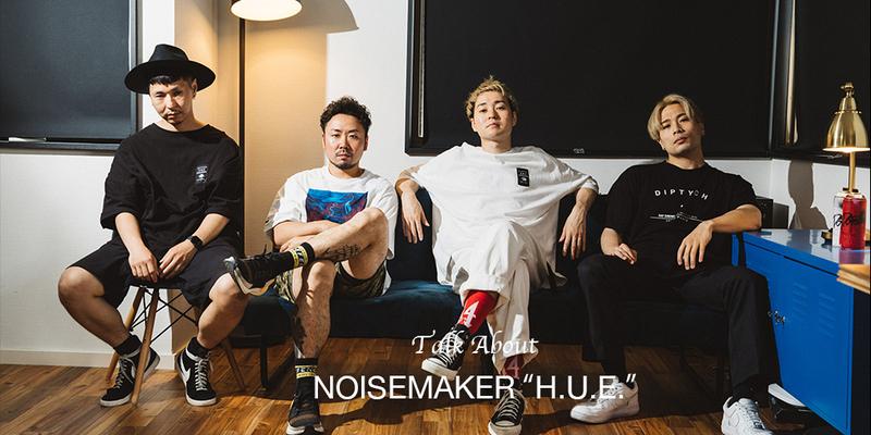 NOISEMAKER「H.U.E.」INTERVIEW!!