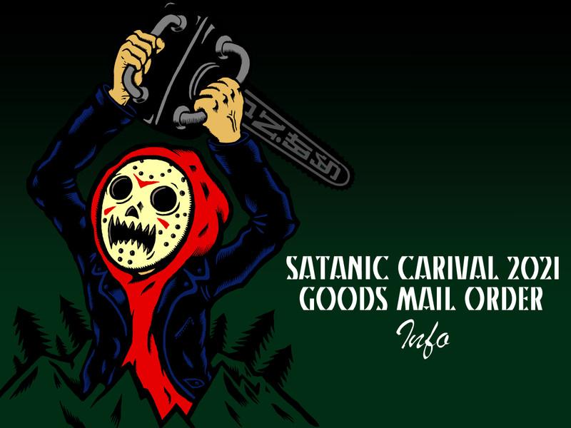 <SATANIC CARNIVAL 2021>GOODS MAIL ORDER INFO!!